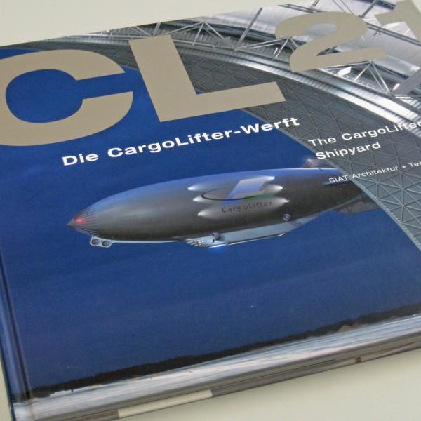 CL-21 Die CargoLifter-Werft | The CargoLifter Shipyard