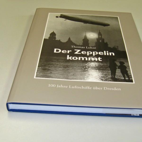 Der Zeppelin kommt - 100 Jahre Luftschiffe über Dresden