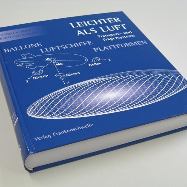 Leichter als Luft - Transport und Trägersysteme